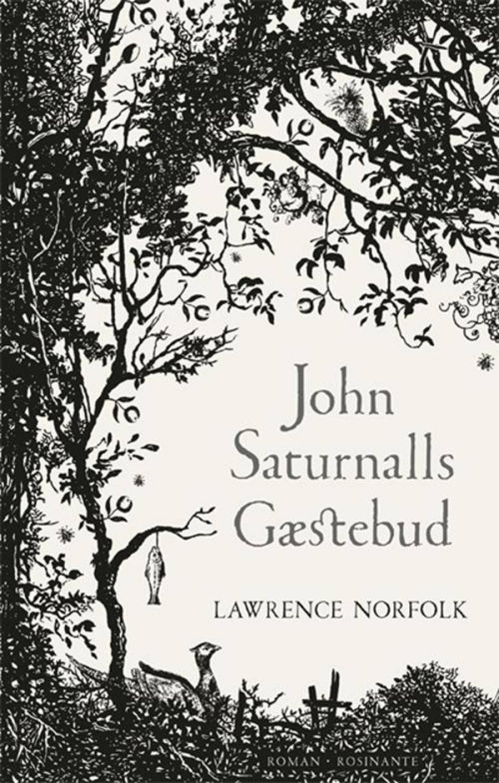 John Saturnalls gæstebud af Lawrence Norfolk