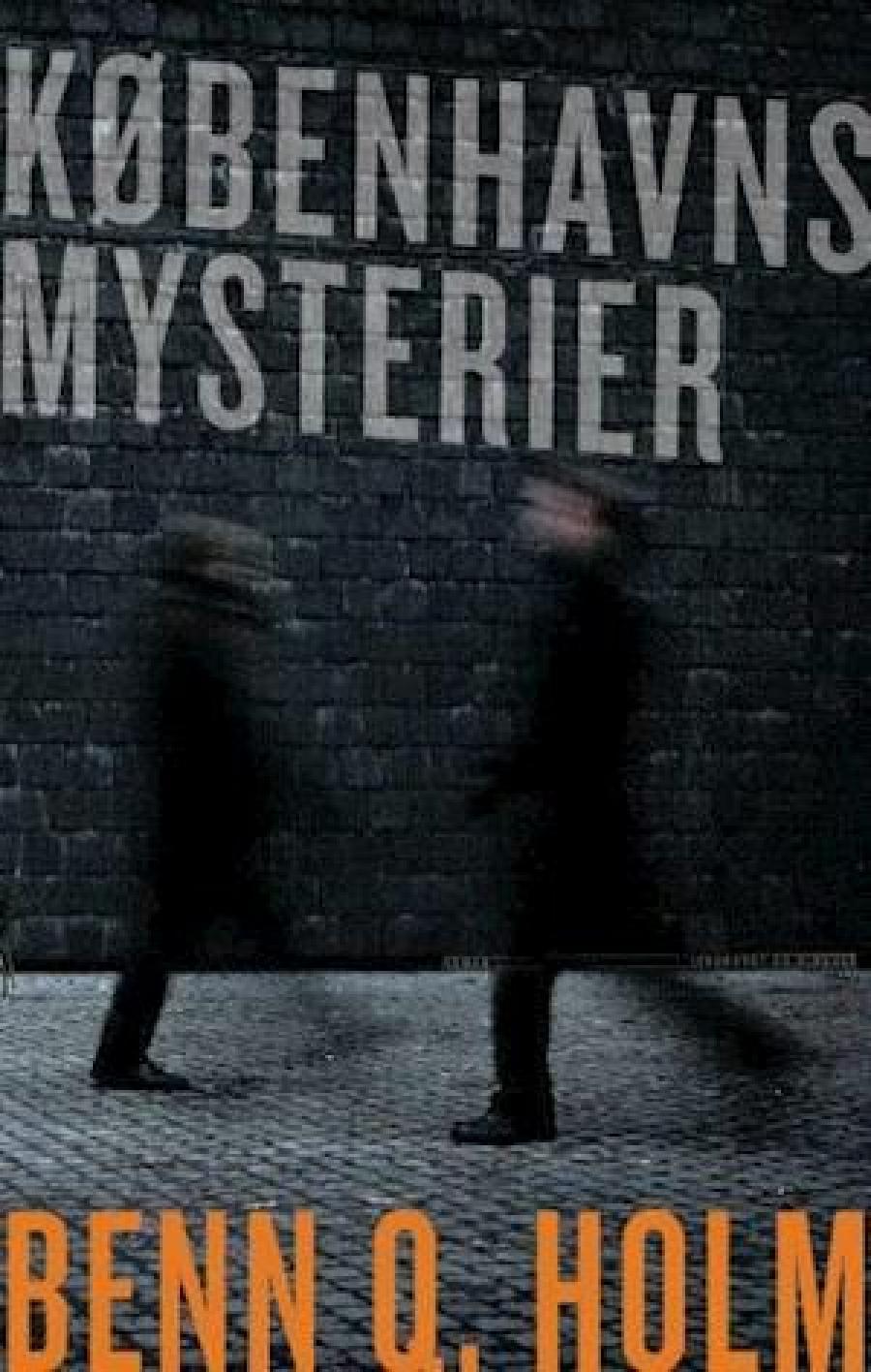 Københavns mysterier af Benn Q. Holm