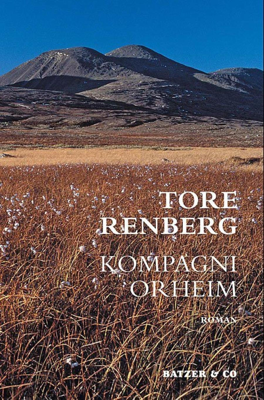 Kompagni Orheim af Tore Renberg