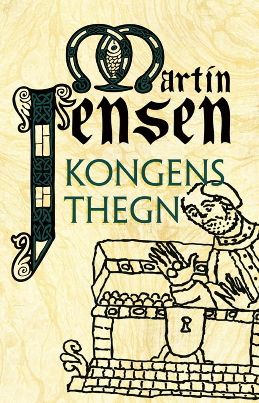 Kongens Thegn af Martin Jensen