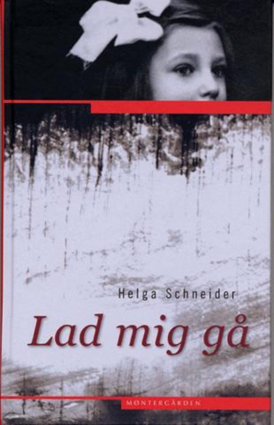 Lad mig gå af Helga Schneider