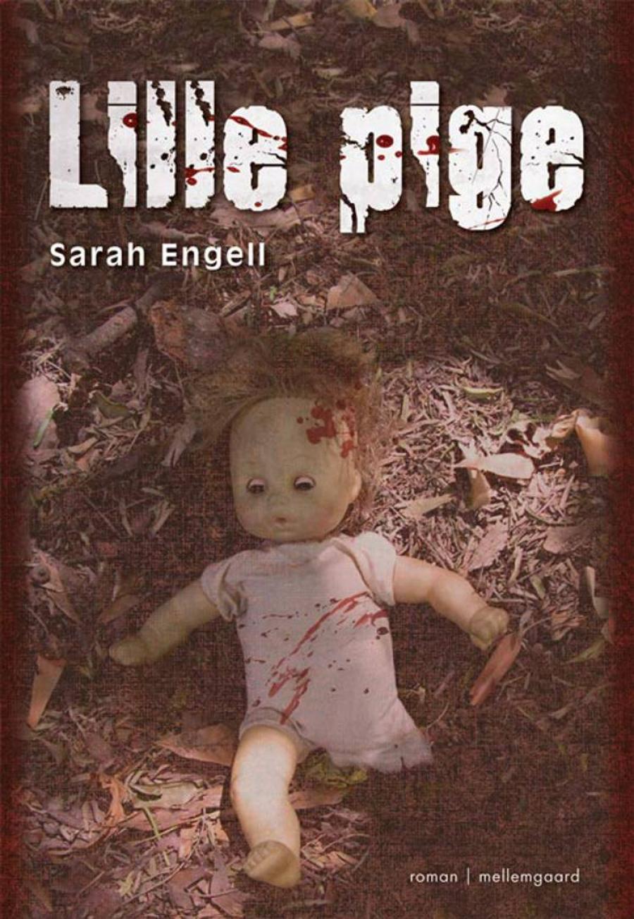 """Forsiden til """"Lille pige"""" af Sarah Engell"""