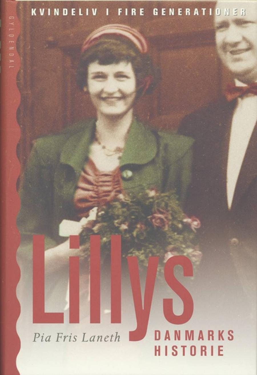 Lillys danmarkshistorie af Pia Fris Laneth