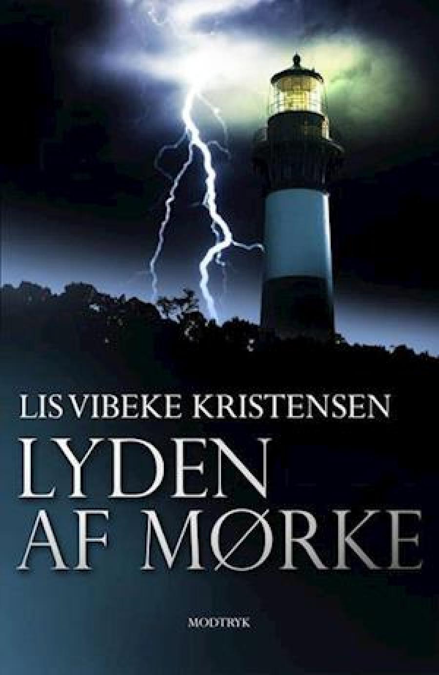 Lyden af mørke af Lis Vibeke Kristensen