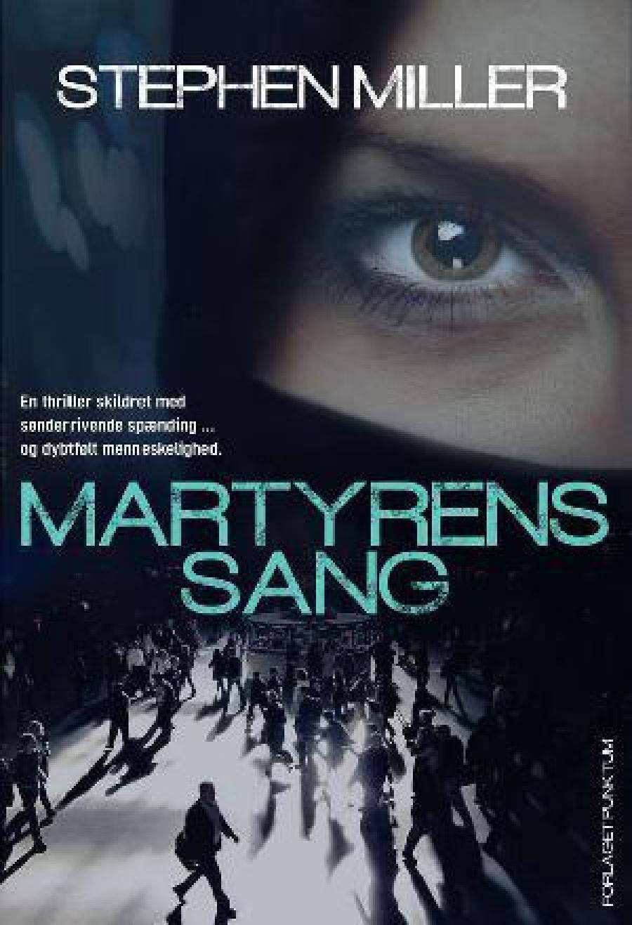 Martyrens sang af Stephen Miller