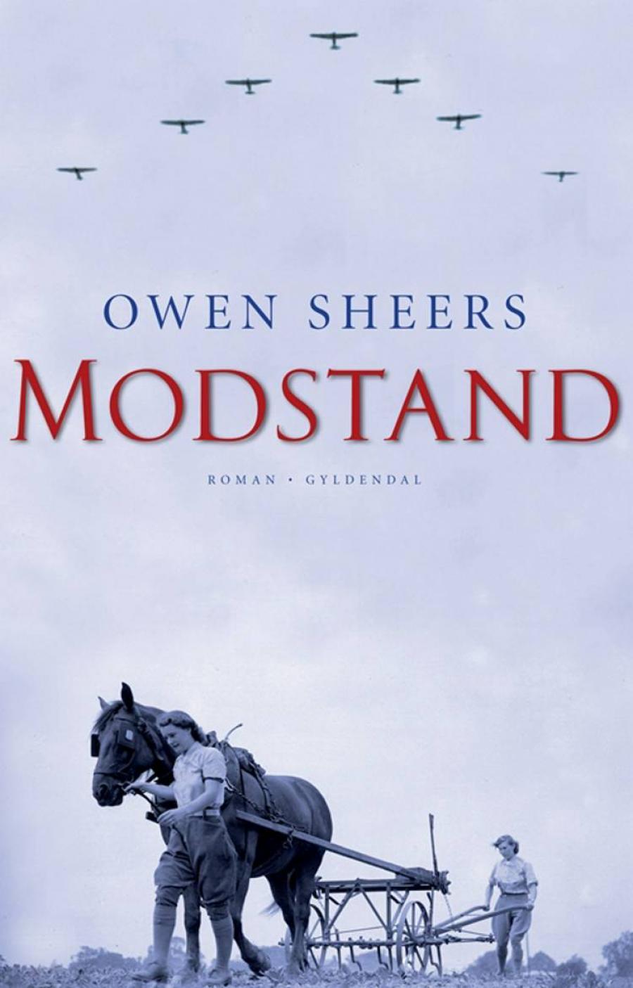 Modstand af Owen Sheers