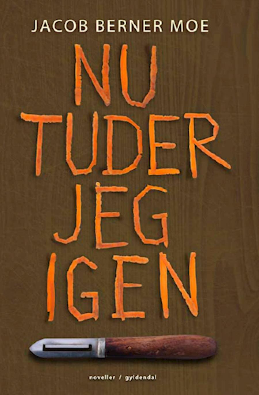 """""""Nu tuder jeg igen"""" af Jacob Berner Moe"""