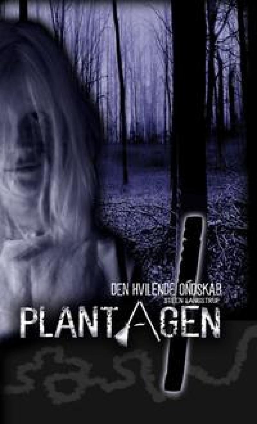 Plantagen 1 – Den hvilende ondskab af Steen Langstrup