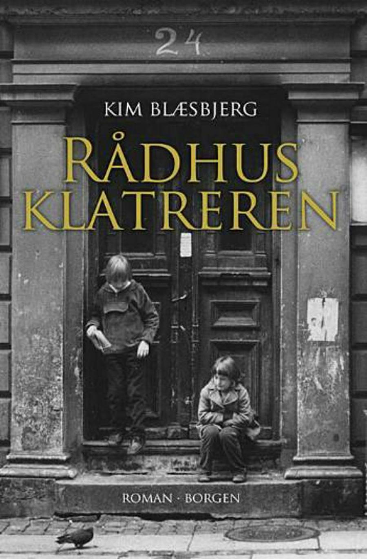 Rådhusklatreren af Kim Blæsbjerg