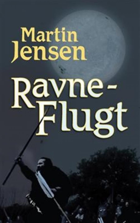 Ravneflugt af Martin Jensen