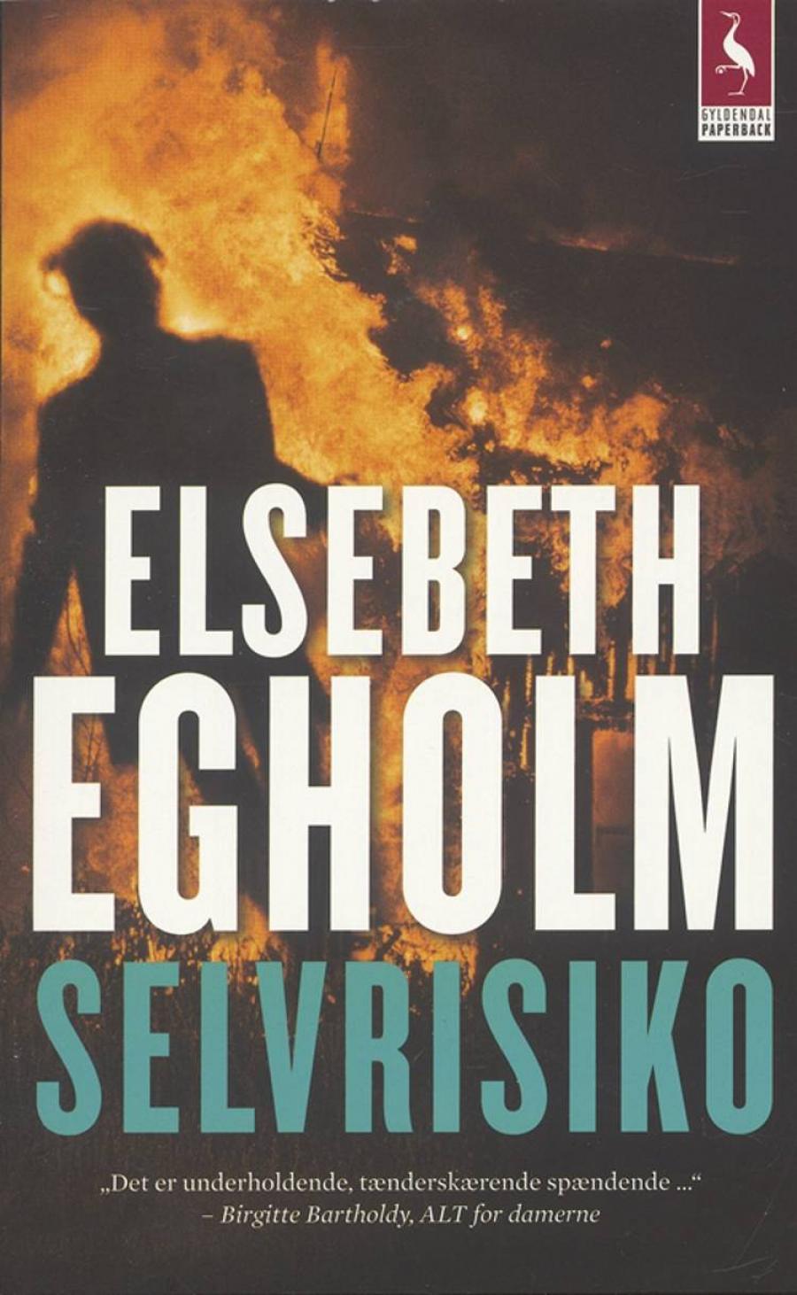 Selvrisiko af Elsebeth Egholm