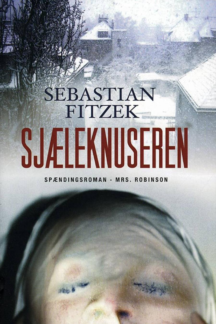 "Forsiden til ""Sjæleknuseren"" af Sebastian Fitzek"