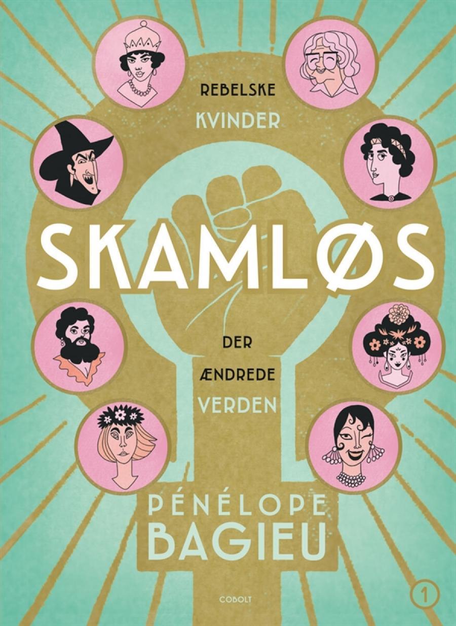 Forside til tegneserien Skamløs - rebelske kvinder som ændrede verden