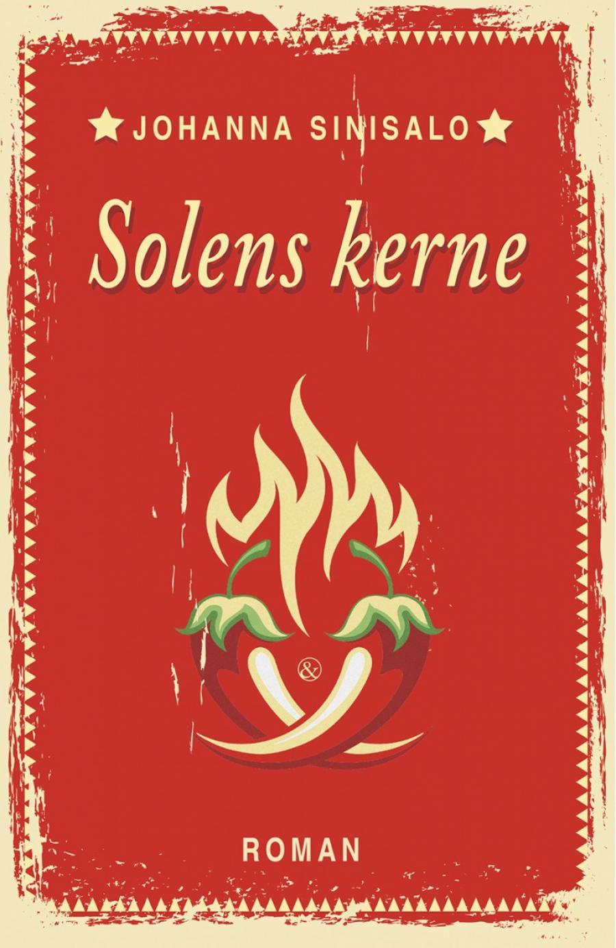 Forside til bogen Solens kerne af Johanna Sinisalo