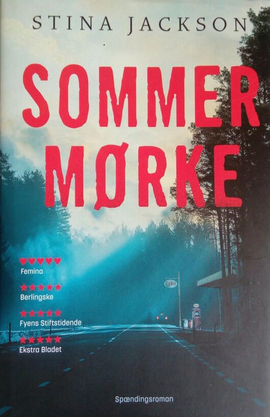 Forside til bogen Sommermørke af Stina Jackson