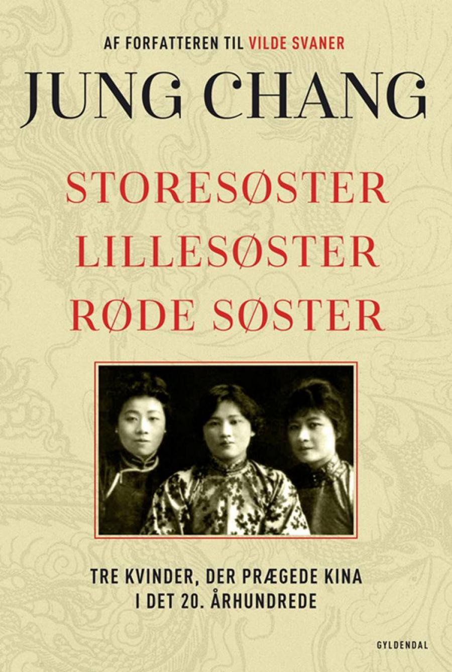 Storesøster, Lillesøster, Røde Søster af Jung Chang