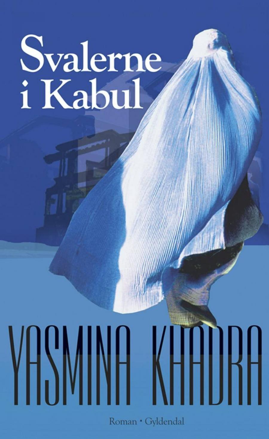 Svalerne i Kabul af Yasmina Khadra