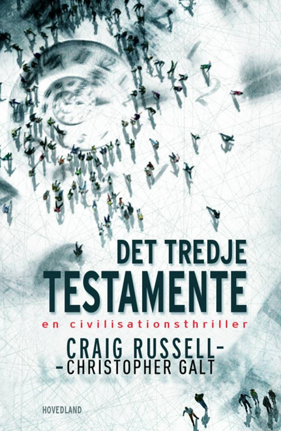 Det tredje testamente af Christopher Galt