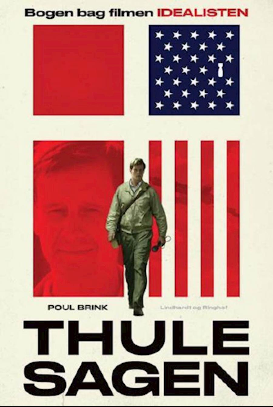 Thulesagen - løgnens univers af Poul Brink