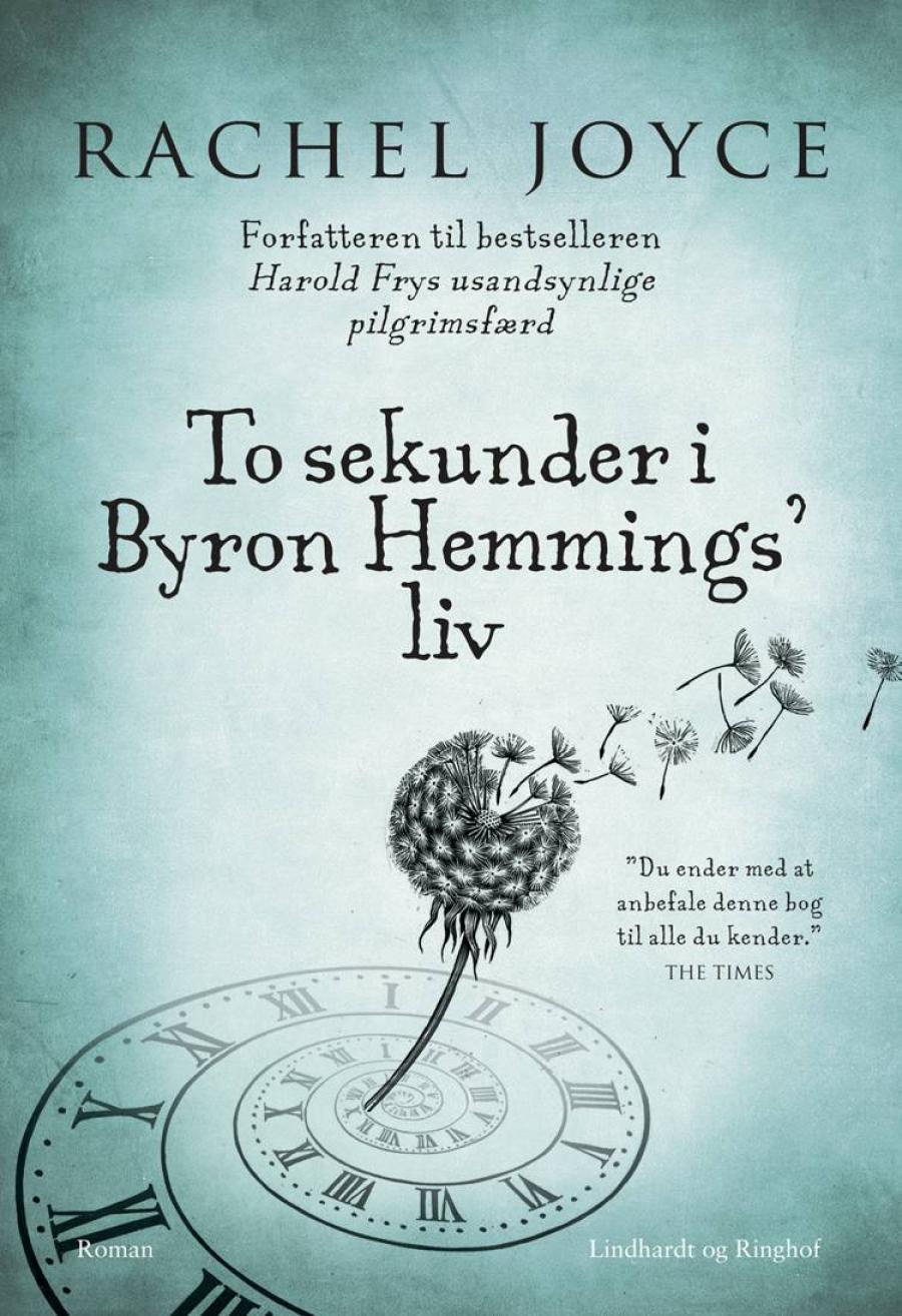 To sekunder i Byron Hemmings liv af Rachel Joyce