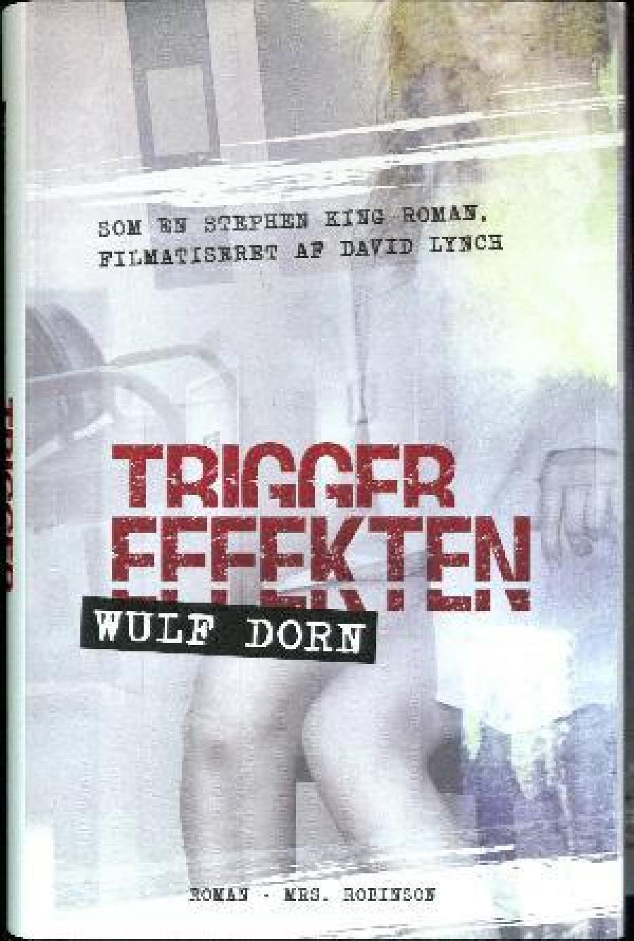 Triggereffekten af Wulf Dorn