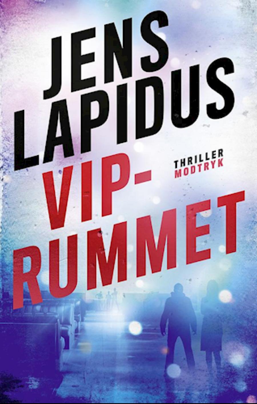 """Forside til bogen """"VIP-Rummet"""" af Jens Lapidus"""