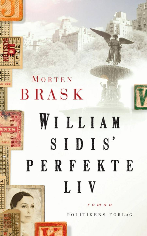 Forside til bogen William Sidis' perfekte liv af Morten Brask