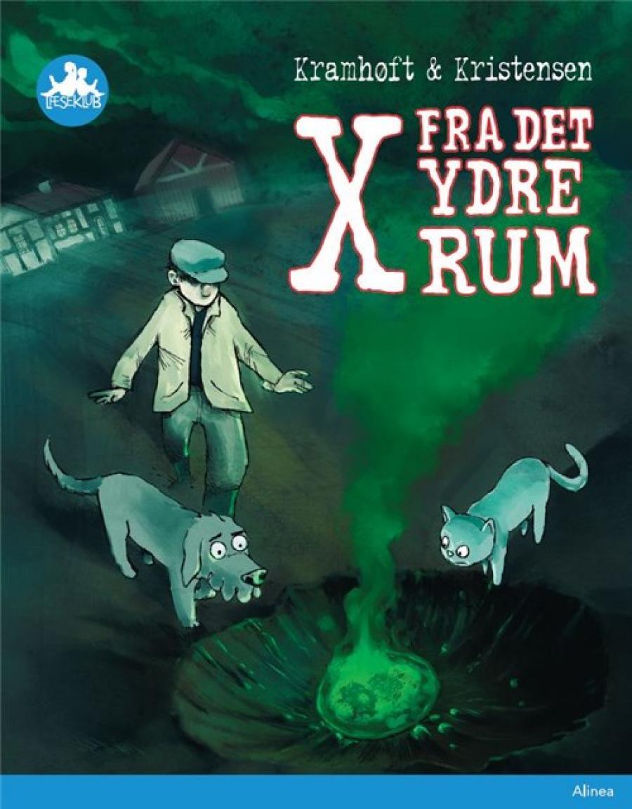 X fra det ydre rum af Kramhøft og Kristensen